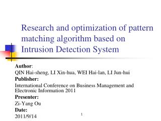 Research and optimization of pattern matching algorithm based on Intrusion Detection System