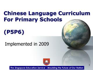 Chinese Language Curriculum  For Primary Schools (P5P6)