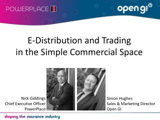 E-Distribution and Trading in the Simple Commercial Space