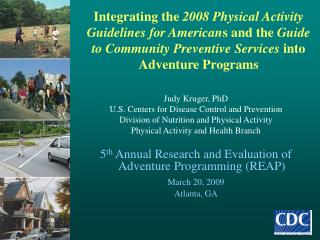 Judy Kruger, PhD U.S. Centers for Disease Control and Prevention