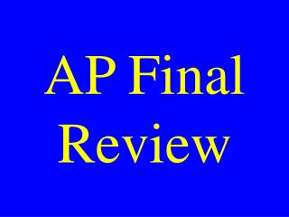 AP Final Review