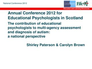 Annual Conference 2012 for Educational Psychologists in Scotland