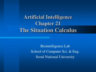 Artificial Intelligence  Chapter 21 The Situation Calculus