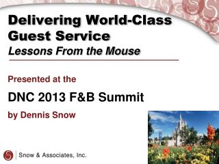 Delivering World-Class Guest Service Lessons From the Mouse