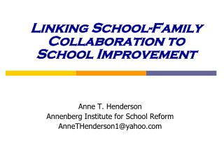 Linking School-Family Collaboration to School Improvement