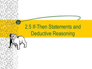 2.5 If-Then Statements and Deductive Reasoning