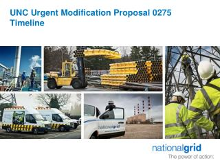 UNC Urgent Modification Proposal 0275  Timeline