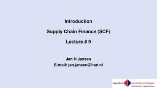 Introduction Supply Chain Finance (SCF) Lecture # 9