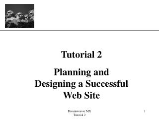 Tutorial 2 Planning and Designing a Successful Web Site