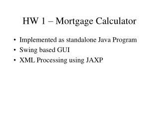 HW 1 – Mortgage Calculator
