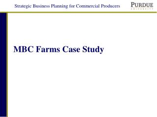 MBC Farms Case Study