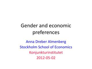 Gender and economic preferences