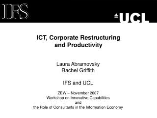ICT, Corporate Restructuring  and Productivity