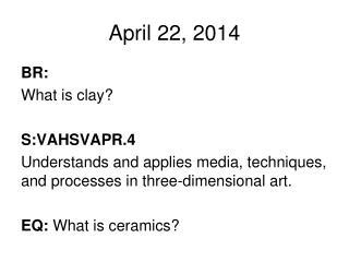 April 22, 2014