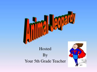 Hosted By  Your 5th Grade Teacher