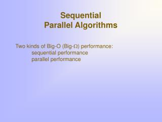 Sequential  Parallel Algorithms