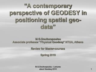 What  is Geodesy  Why  needed? How  it applies &  who  needs it?