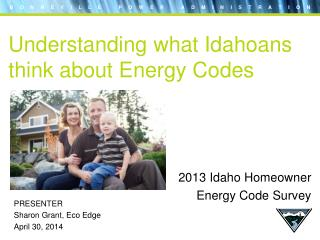 Understanding what Idahoans think about Energy Codes