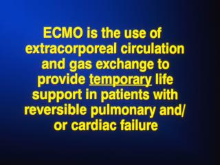 ECMO AT THE U of M