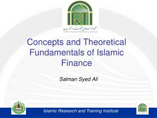Concepts and Theoretical Fundamentals of Islamic Finance