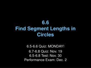6.6 Find Segment Lengths in Circles