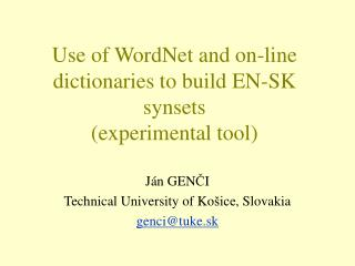Use of WordNet and on-line dictionaries to build EN-SK synsets (experimental tool)