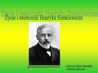 Ppt Henryk Sienkiewicz Powerpoint Presentation Id4132474