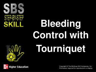 Bleeding Control with Tourniquet