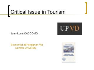 Critical Issue in Tourism