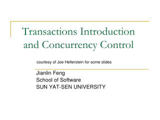 Transactions Introduction and Concurrency Control