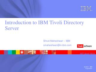 Introduction to IBM Tivoli Directory  Server