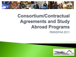 Consortium/Contractual Agreements and  Study Abroad Programs
