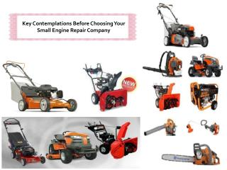 Key Contemplations Before Choosing Your Small Engine Repair