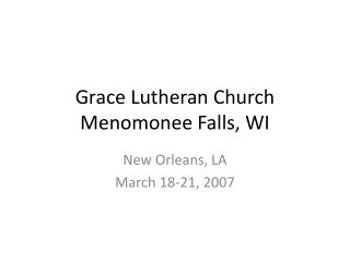 Grace Lutheran Church Menomonee Falls, WI