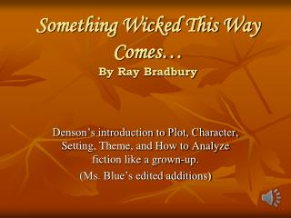 Something Wicked This Way Comes… By Ray Bradbury