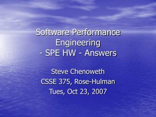 Software Performance Engineering - SPE HW - Answers