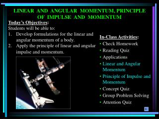 LINEAR  AND  ANGULAR  MOMENTUM, PRINCIPLE OF  IMPULSE  AND  MOMENTUM