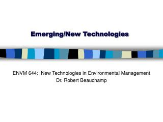Emerging/New Technologies