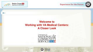 Welcome to  Working with VA Medical Centers: A Closer Look