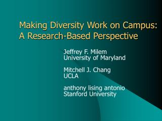 Making Diversity Work on Campus: A Research-Based Perspective