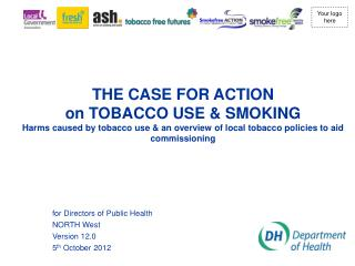 for Directors of Public Health NORTH West Version 12.0 5 th  October 2012