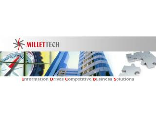 How can we help you?    What IT / MIS Can Do For You    What we Offer    Our Value Proposition    Why Millettech    Prod