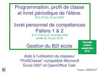 """Aide à l'utilisation du classeur """"ProfilClasse"""" compatible Microsoft Excel 2007 et OpenOffice Calc"""