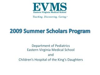 2009 Summer Scholars Program