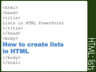 Creating Lists in HTML