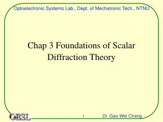 Chap 3 Foundations of Scalar Diffraction Theory