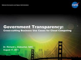Government Transparency: Cross-cutting Business Use Cases for Cloud Computing