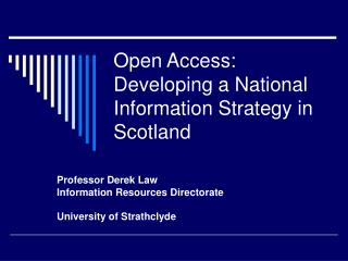 Open Access: Developing a National Information Strategy in Scotland