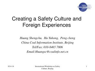 Creating a Safety Culture and Foreign Experiences