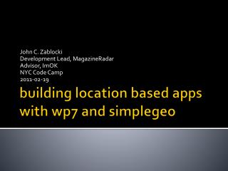 building location based apps  with  wp7  and  simplegeo
